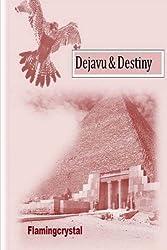 Dejavu & Destiny: Boek 1 en Boek 2: Romantiese Weergawe