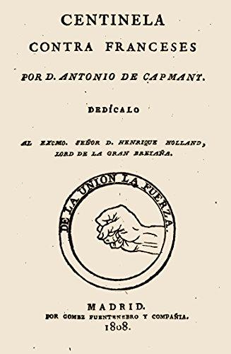 Centinela contra franceses por Antonio Capmany