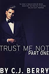 Trust Me Not - Part One: (The Trust Me Not Series, Book 1)