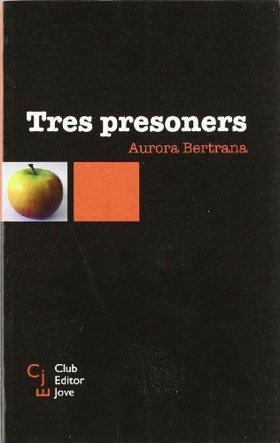 Tres presoners (Club Editor jove)