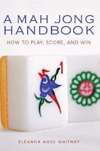 Mah Jong Handbook: How to Play, Score, and Win (English Edition)
