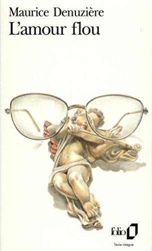 L'amour flou par Maurice Denuzière