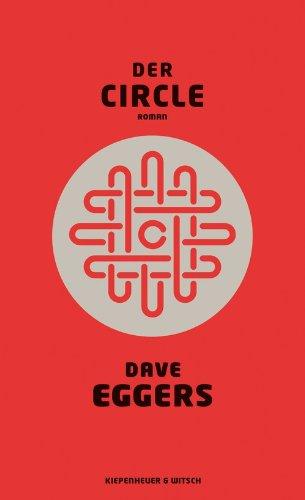 Buchseite und Rezensionen zu 'Der Circle: Roman' von Dave Eggers