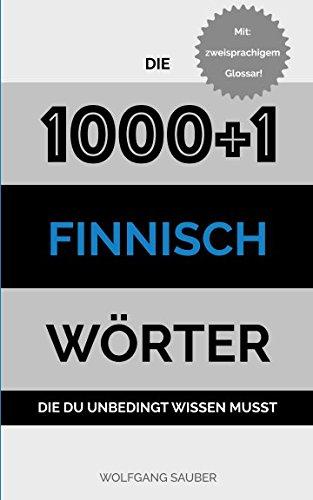 Finnisch: Die 1000+1 Wörter die du unbedingt wissen musst
