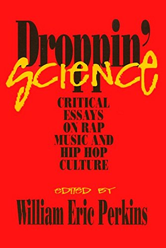 [Droppin' Science: Critical Essays on Rap Music and Hip Hop Culture] (By: William Eric Perkins) [published: June, 1996]