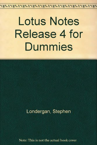 Lotus Notes Release 4 for Dummies -