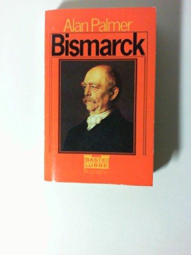 Bismarck. Biographie.