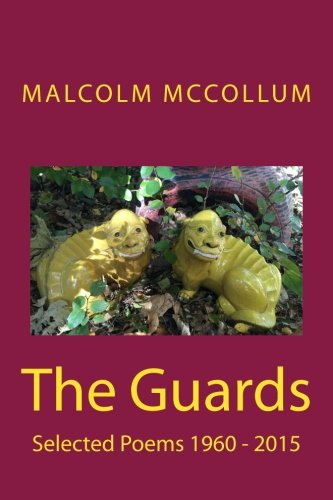 the-guards-selected-poems-1960-2015