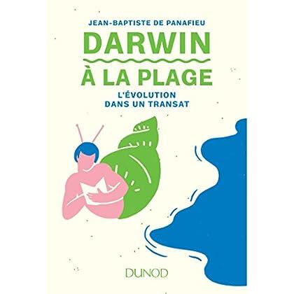 Darwin à la plage - L'évolution dans un transat