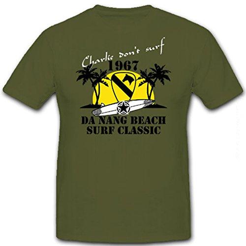 Charly don't surf - 1967 Da Nang Beach Surf Classic Surfing Surfbrett US Army Vietnam Krieg - T Shirt #8661