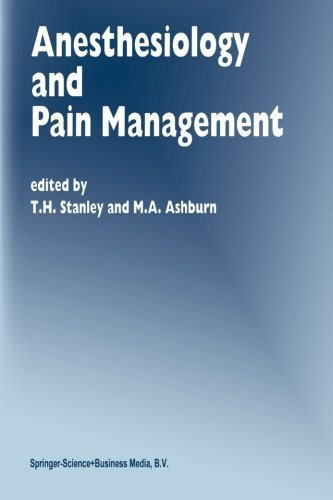 Anesthesiology and Pain Management (Developments in Critical Care Medicine and Anaesthesiology) (Volume 29) (2013-10-03)