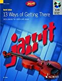 Jazz It - 13 Ways of Getting There Violon +CD