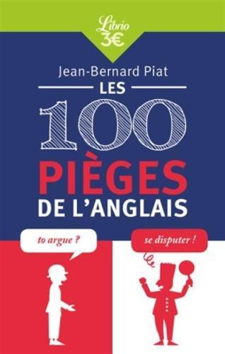 Les 100 pièges de l'anglais