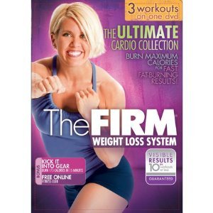 The Firm Weight Loss System: The Ultimate Cardio Collection - 3 Workouts on 1 DVD - 500 Calorie Workout , Total Body Time Cruch , Bonus Kick It Into Gear