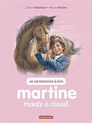 Je commence à lire avec Martine, Tome 14 : Martine monte à cheval