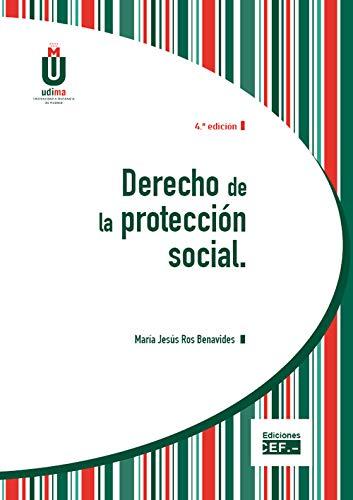 Derecho de la protección social por María Jesús Ros Benavides