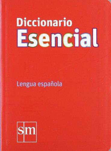 Diccionario Esencial. Lengua española - 9788467541328