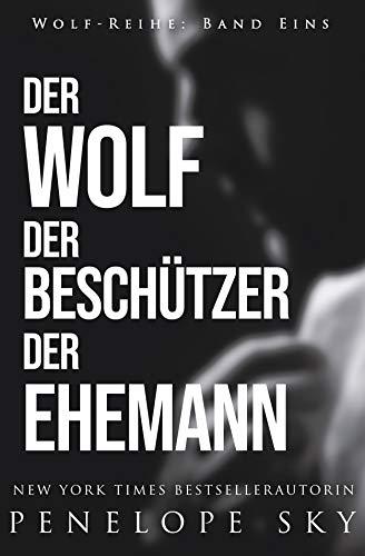 Der Wolf Der Beschützer Der Ehemann