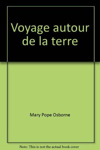 Voyage Autour de la Terre par M. Osborne