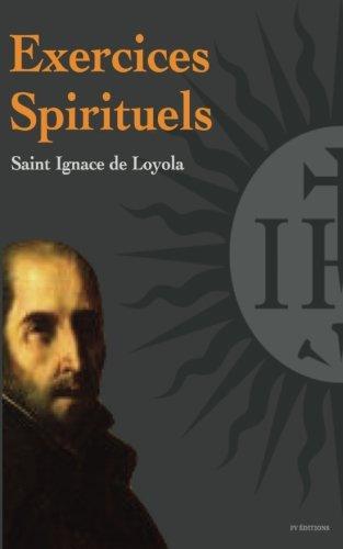 Exercices spirituels por Saint Ignace de Loyola
