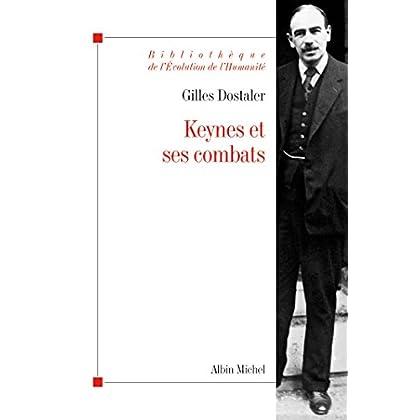 Keynes et ses combats (Bibliothèque de l'Evolution de l'Humanité t. 52)