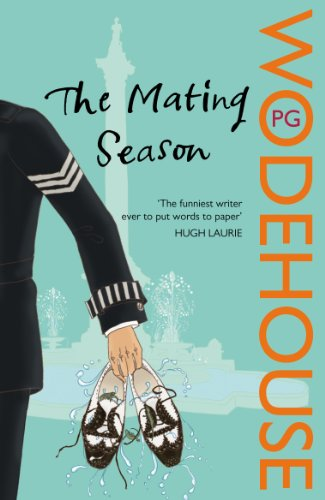 The Mating Season: (Jeeves & Wooster) por P.G. Wodehouse