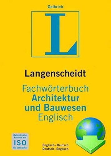 UniLex Fachwörterbuch Architektur und Bauwesen Langenscheidt: Deutsch-Englisch / Englisch-Deutsch
