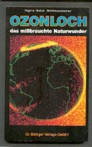 Ozonloch, das missbrauchte Naturwunder