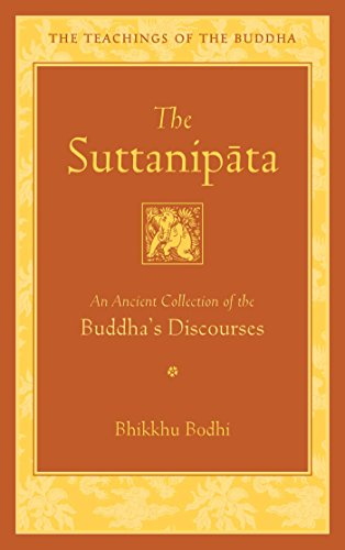 the-suttanipata-an-ancient-collection-of-buddhas-discourses-the-teachings-of-the-buddha