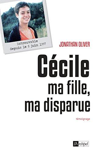 Cécile, ma fille, ma disparue