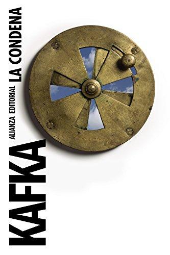 La condena (El Libro De Bolsillo - Bibliotecas De Autor - Biblioteca Kafka)