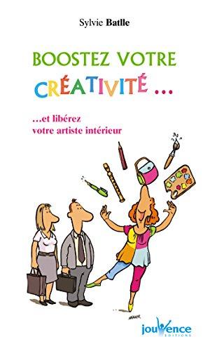 Boostez votre créativité...