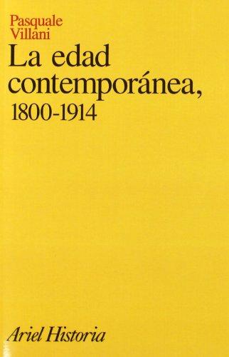 La edad contemporánea, 1800-1914 (Ariel Historia) por Pasquale Villani
