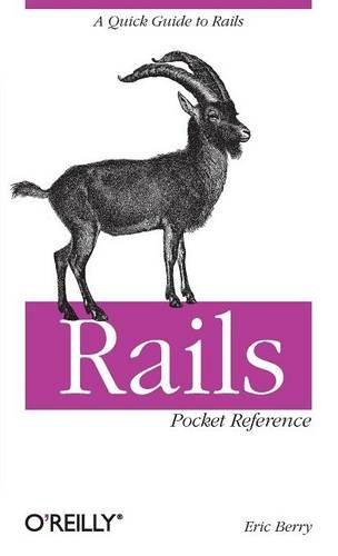 Rails Pocket Reference (Pocket Reference (O'Reilly))