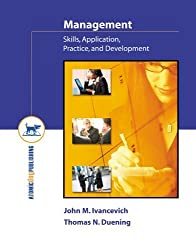Management: Skills, Application, Practice, and Development by John Ivancevich (2005-04-06)