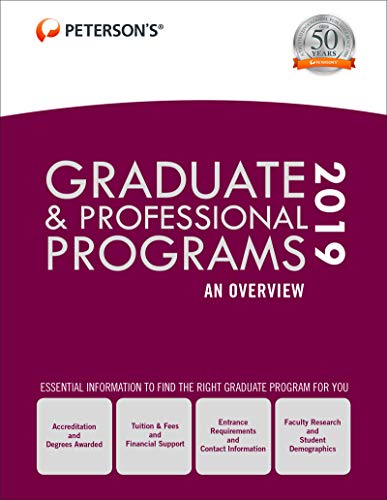 Graduate & Professional Programs: An Overview 2019 (Grad 1) (Peterson's Graduate & Professional Programs : an Overview)