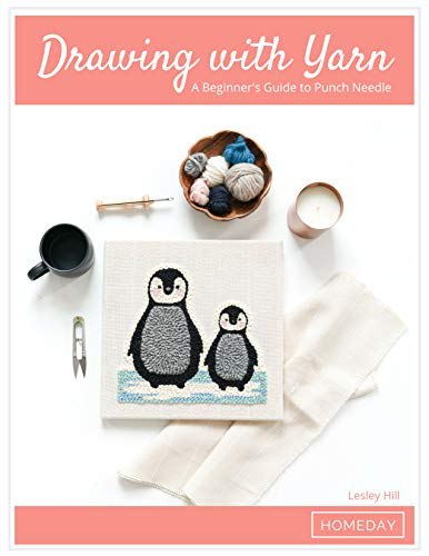 Drawing with Yarn: A Beginner's Guide to Punch Needle (English Edition)