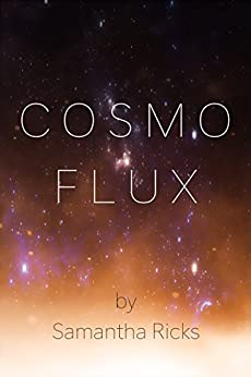 Cosmoflux (English Edition) di [Ricks, Samantha]