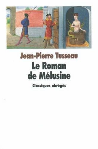 Le Roman de Mélusine par Jean-Pierre Tusseau