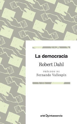 La democracia (Quintaesencia (ariel)) por Robert A. Dahl