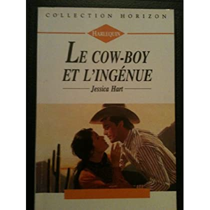 Le cow-boy et l'ingénue (Collection Horizon)