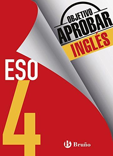 Objetivo aprobar Inglés 4 ESO: Edición 2016 (Castellano - Material Complementario - Objetivo Aprobar) - 9788469612095 por Corinne Touati Cohen-Coudar