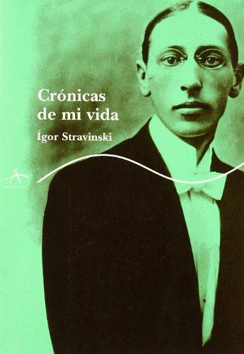 Crónicas de mi vida (Trayectos A contratiempo) por Ígor Stravinsky