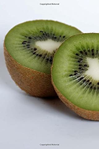 Kiwi Ready to Eat Journal: Take Notes, Write Down Memories in this 150 Page Lined Journal