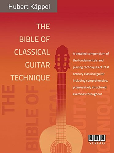 the-bible-of-classical-guitar-technique-a-detailed-compendium-of-the-fundamentals-and-playing-techni