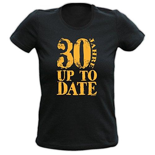 Girlie Damen Fun T-Shirt Geschenk zum 30. Geburtstag, Up To Date Schwarz