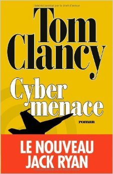 Cybermenace de Tom Clancy ( 30 octobre 2013 ) par Tom Clancy