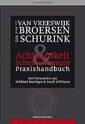Achtsamkeit und Schematherapie - Praxishandbuch: AchtsamkeitsförderndeTechniken für Menschen mit Persönlichkeitsproblemen
