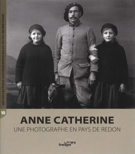 Anne Catherine, une photographe en pays de Redon
