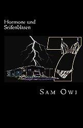 Hormone und Seifenblasen: Operationen unter falscher Flagge by Sam Owi (2014-03-24)